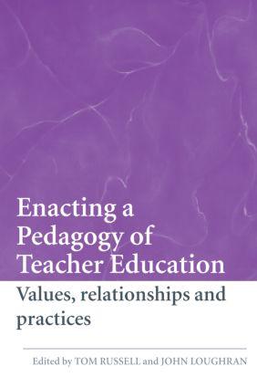 Enacting a Pedagogy of Teacher Education