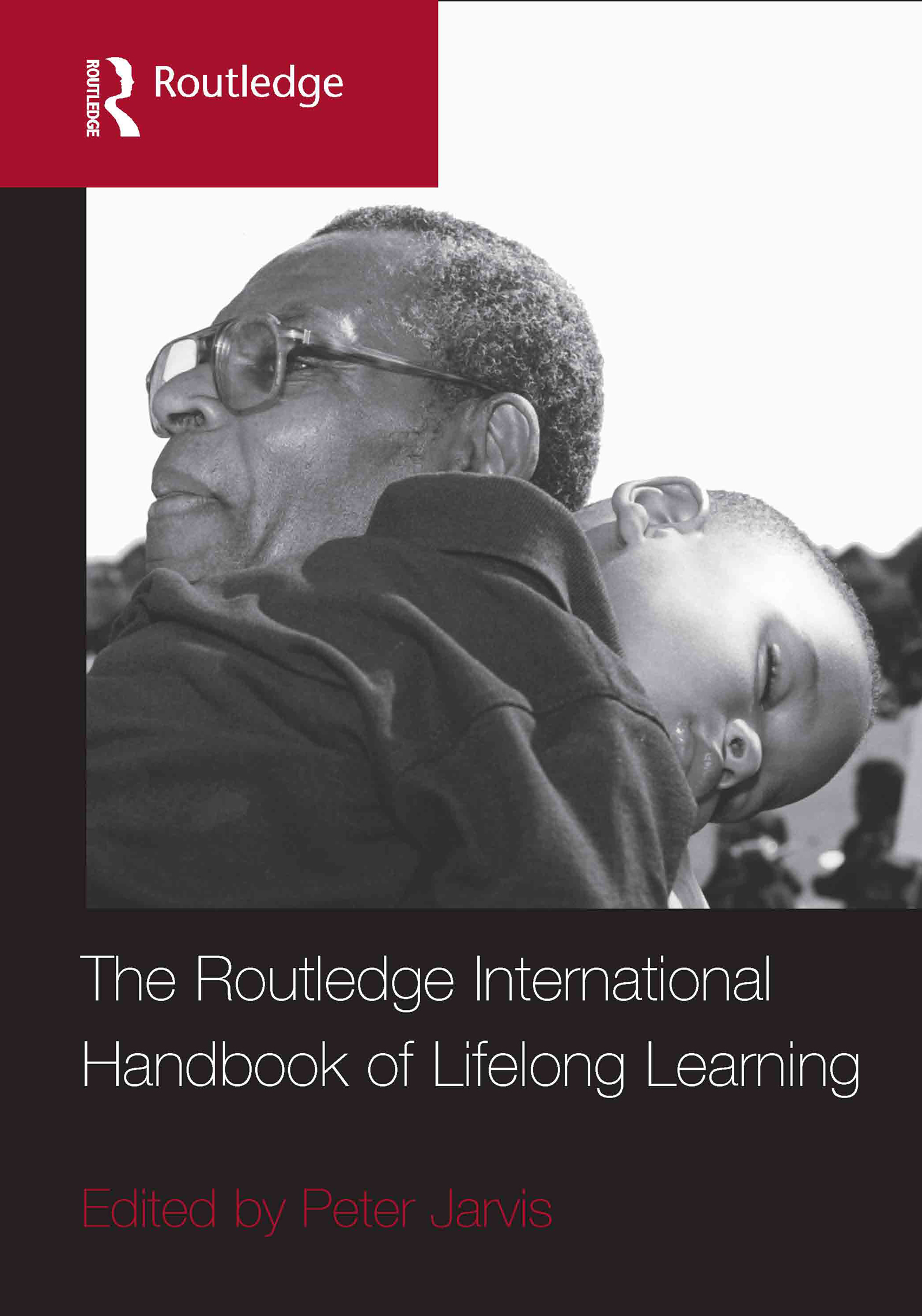The Routledge International Handbook of Lifelong Learning (Hardback) book cover