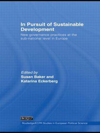 In Pursuit of Sustainable Development: New governance practices at the sub-national level in Europe book cover
