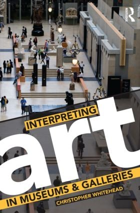 Interpreting Art in Museums and Galleries (Paperback) book cover