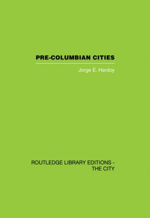 Pre-Colombian Cities (Hardback) book cover