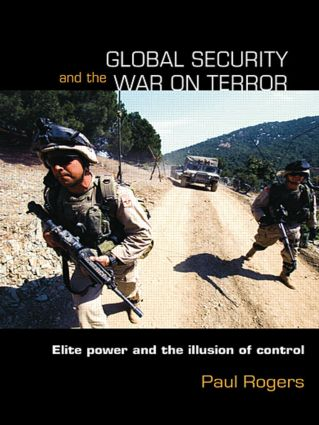 Global Security and the War on Terror: Elite Power and the Illusion of Control (Paperback) book cover