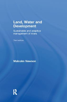 Land, Water and Development: Sustainable and Adaptive Management of Rivers (Paperback) book cover