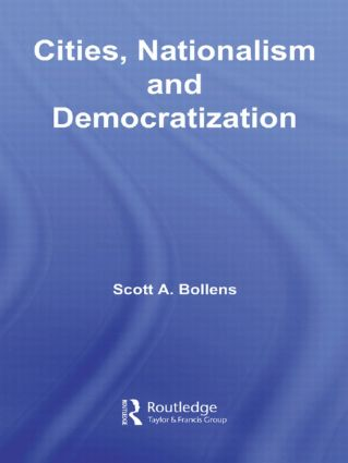 Cities, Nationalism and Democratization book cover
