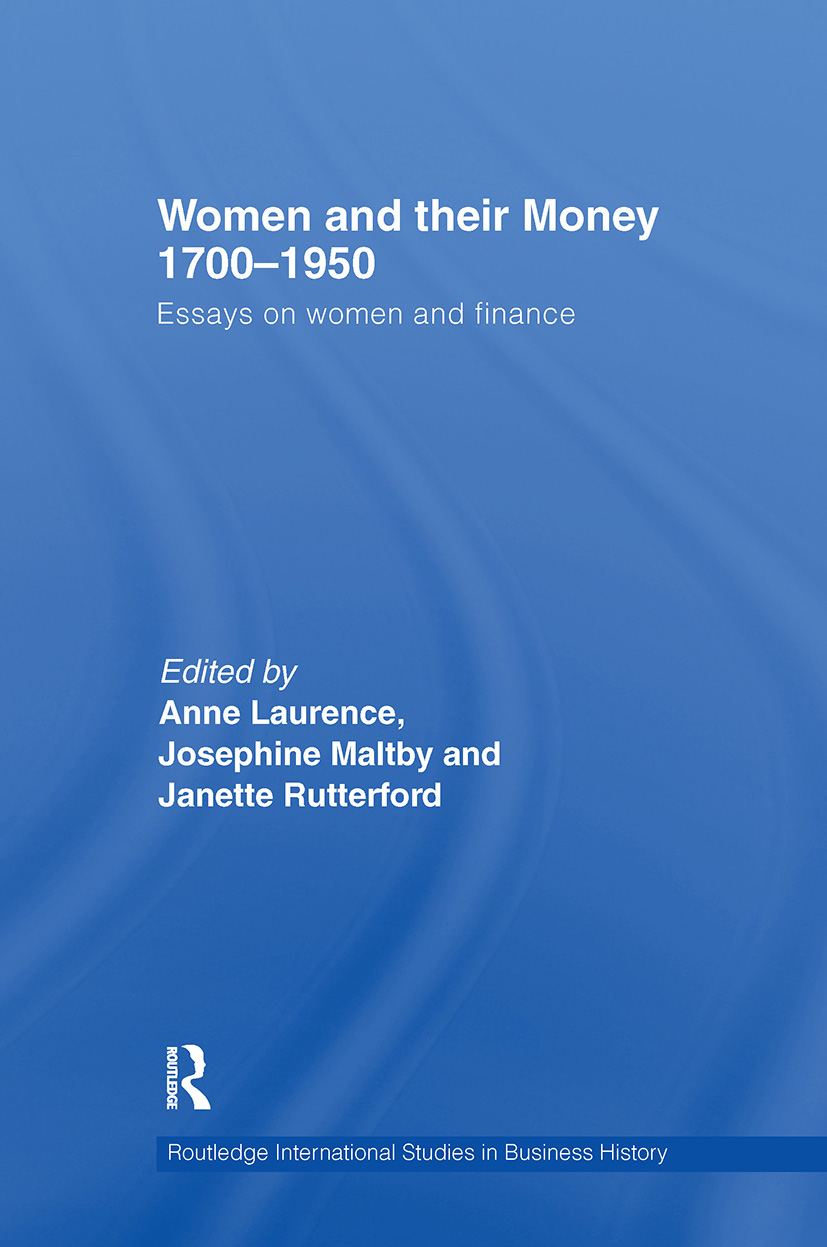 Women and Their Money 1700-1950: Essays on Women and Finance (Hardback) book cover