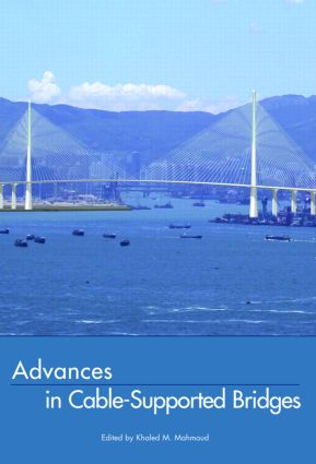 Advances in Cable-Supported Bridges: Selected Papers, 5th International Cable-Supported Bridge Operator's Conference, New York City, 28-29 August, 2006, 1st Edition (Hardback) book cover