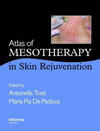 Atlas of Mesotherapy in Skin Rejuvenation: 1st Edition (Hardback) book cover