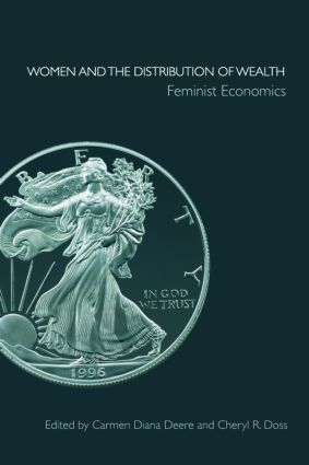 Women and the Distribution of Wealth: Feminist Economics (Paperback) book cover