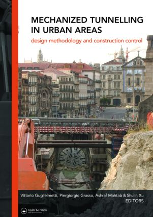 Mechanized Tunnelling in Urban Areas: Design methodology and construction control, 1st Edition (Hardback) book cover