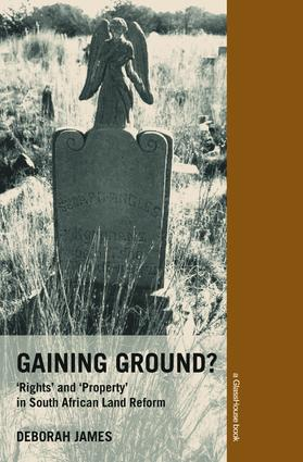 Gaining Ground?: Rights and Property in South African Land Reform (Paperback) book cover