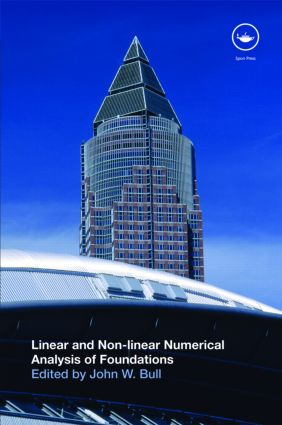 Linear and Non-linear Numerical Analysis of Foundations: 1st Edition (Paperback) book cover