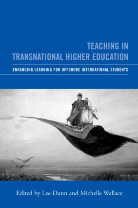 Teaching in Transnational Higher Education: Enhancing Learning for Offshore International Students (Paperback) book cover