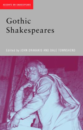Gothic Shakespeares (Paperback) book cover