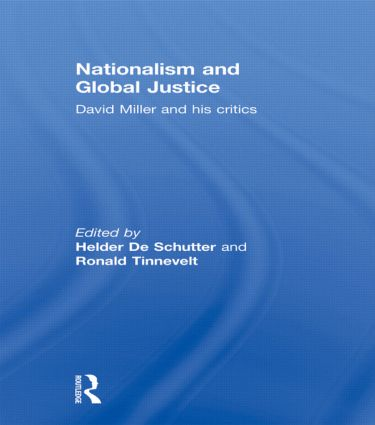 Nationalism and Global Justice: David Miller and His Critics, 1st Edition (Hardback) book cover