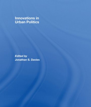 Innovations in Urban Politics: 1st Edition (Hardback) book cover