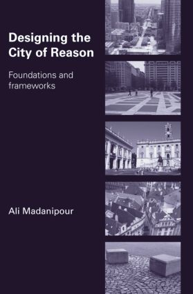 Designing the City of Reason: Foundations and Frameworks, 1st Edition (Paperback) book cover