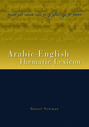 Arabic-English Thematic Lexicon: 1st Edition (Paperback) book cover