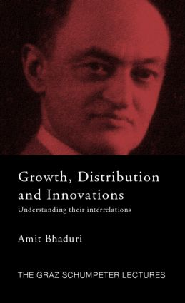 Growth, Distribution and Innovations: Understanding their Interrelations (Hardback) book cover