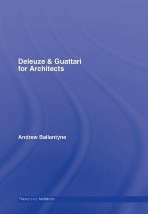 Deleuze & Guattari for Architects book cover