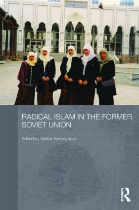 Radical Islam in the Former Soviet Union (Hardback) book cover
