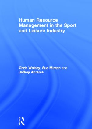Human Resource Management in the Sport and Leisure Industry book cover