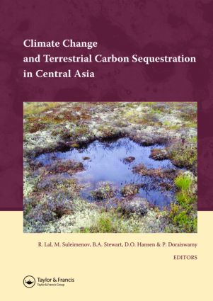 Climate Change and Terrestrial Carbon Sequestration in Central Asia (Hardback) book cover