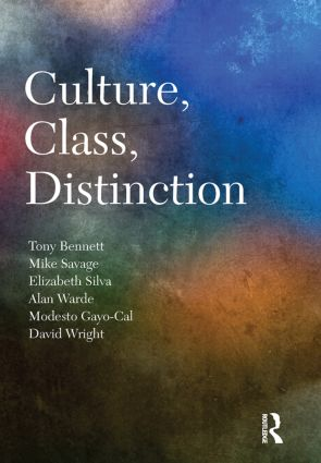 Culture, Class, Distinction (Hardback) book cover