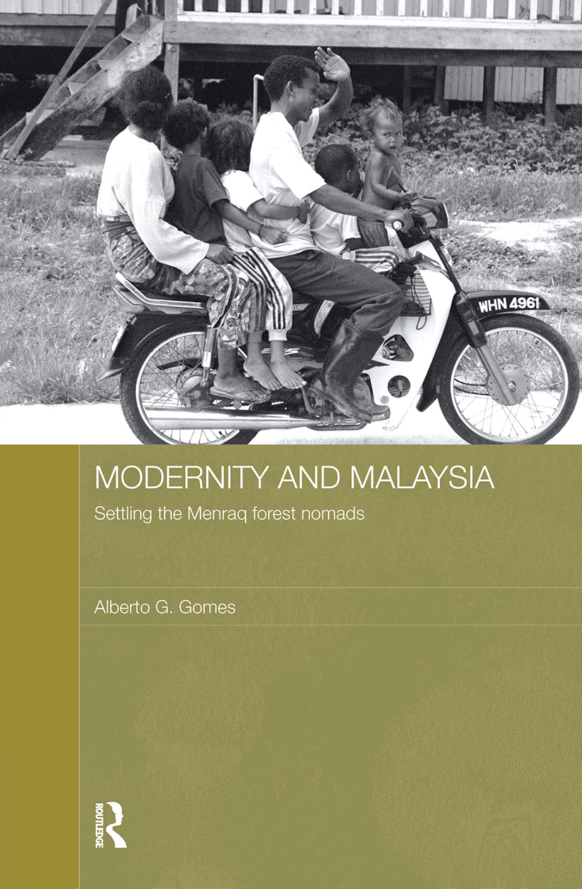 Modernity and Malaysia: Settling the Menraq Forest Nomads book cover