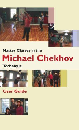 Master Classes in the Michael Chekhov Technique: 1st Edition (DVD) book cover