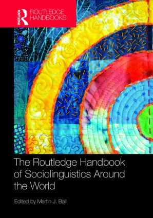 The Routledge Handbook of Sociolinguistics Around the World (Hardback) book cover