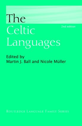 The Celtic Languages: 2nd Edition (Hardback) book cover