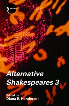 Alternative Shakespeares: Volume 3 (Paperback) book cover