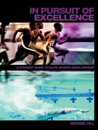 In Pursuit of Excellence: A Student Guide to Elite Sports Development book cover