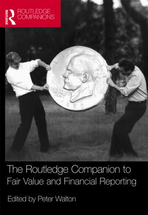 The Routledge Companion to Fair Value and Financial Reporting: 1st Edition (Hardback) book cover