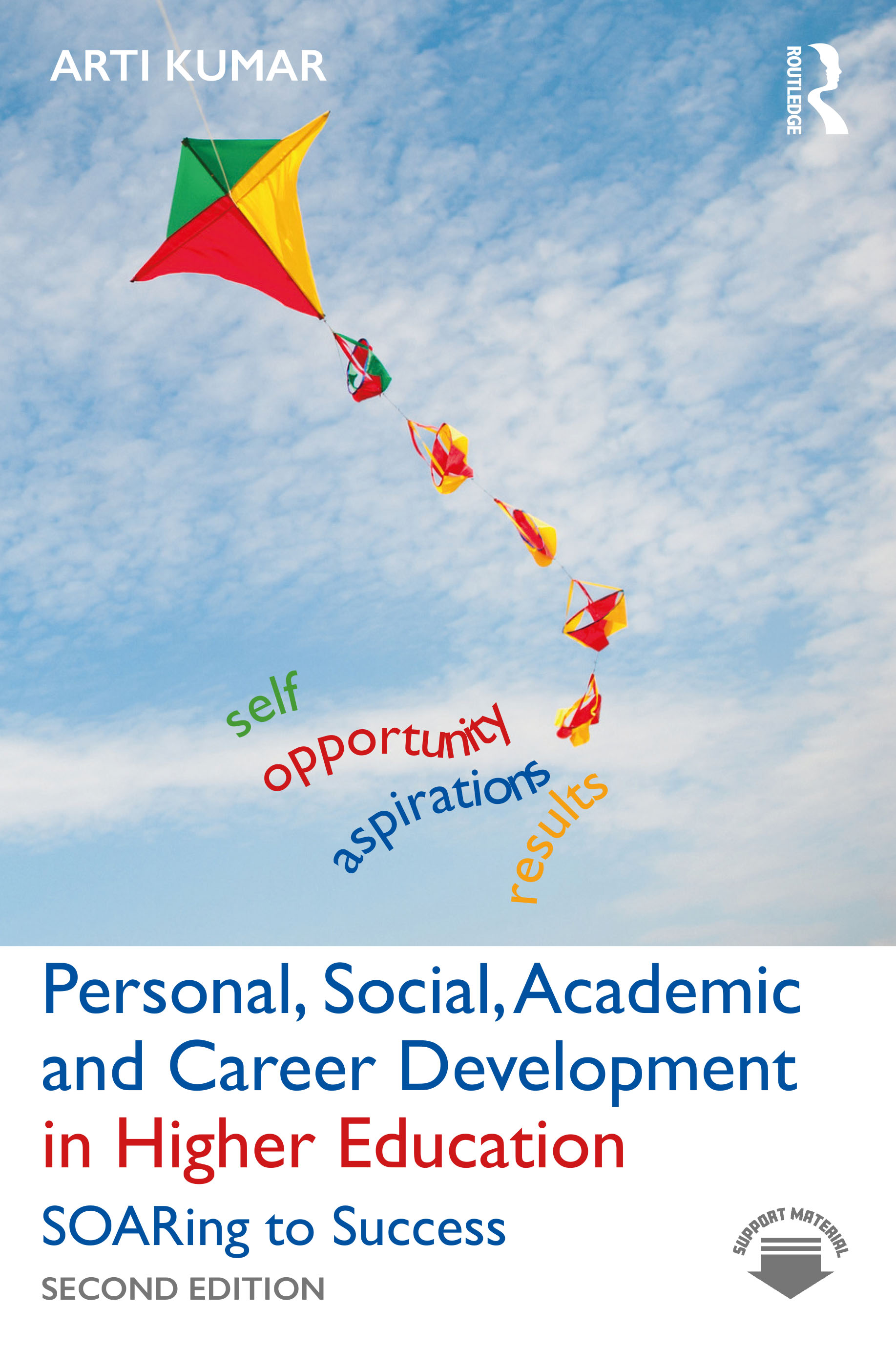 Personal, Academic and Career Development in Higher Education: SOARing to Success, 1st Edition (Paperback) book cover