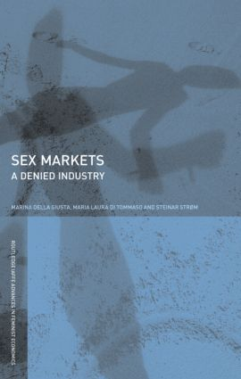 Sex Markets: A Denied Industry book cover