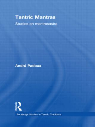 Tantric Mantras: Studies on Mantrasastra (Hardback) book cover