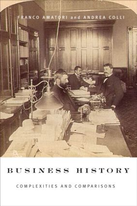 Business History: Complexities and Comparisons (Paperback) book cover