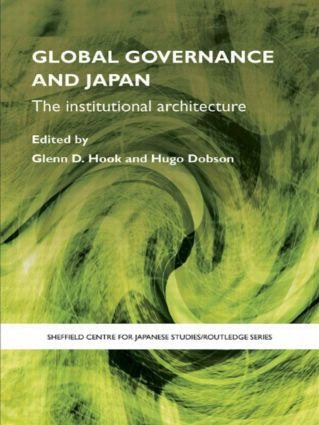 Global Governance and Japan: The Institutional Architecture book cover