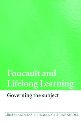 Foucault and Lifelong Learning: Governing the Subject (Paperback) book cover