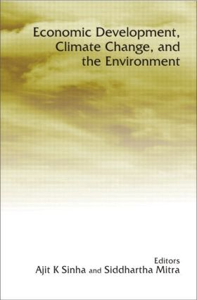 Economic Development, Climate Change, and the Environment: 1st Edition (Hardback) book cover