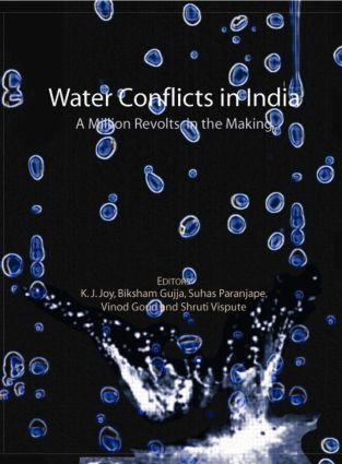 Water Conflicts in India: A Million Revolts in the Making (Hardback) book cover