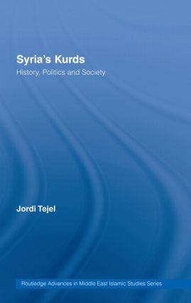 Syria's Kurds: History, Politics and Society, 1st Edition (Hardback) book cover