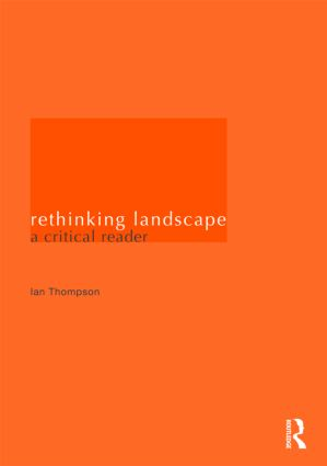 Rethinking Landscape: A Critical Reader (Paperback) book cover