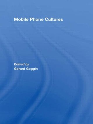 Mobile Phone Cultures (Hardback) book cover