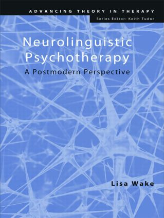 Neurolinguistic Psychotherapy: A Postmodern Perspective (Paperback) book cover