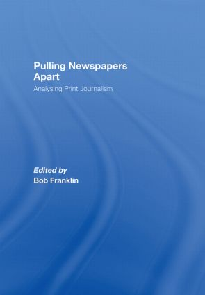 Pulling Newspapers Apart: Analysing Print Journalism (Hardback) book cover