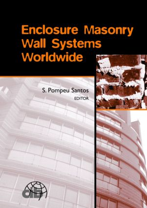 Enclosure Masonry Wall Systems Worldwide: Typical Masonry Wall Enclosures in Belgium, Brazil, China, France, Germany, Greece, India, Italy, Nordic Countries, Poland, Portugal, the Netherlands and USA, 1st Edition (Paperback) book cover