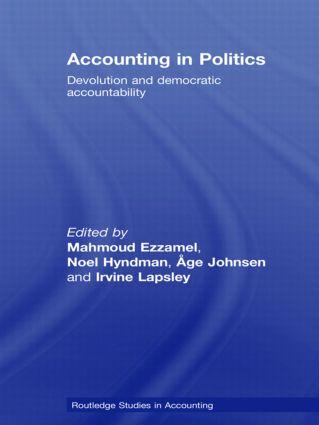 Accounting in Politics: Devolution and Democratic Accountability (Hardback) book cover