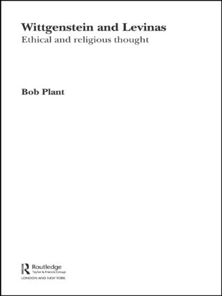 Wittgenstein and Levinas: Ethical and Religious Thought (Paperback) book cover